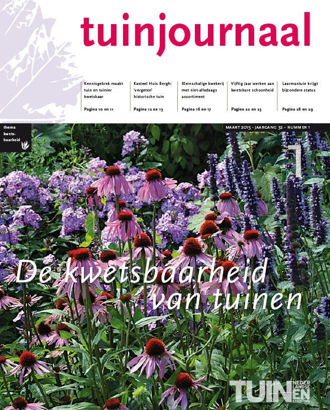 Tuinjournaal maart 2015 is uit thema de kwetsbaarheid van tuinen nederlandse tuinenstichting - Eigentijdse tuinier ...